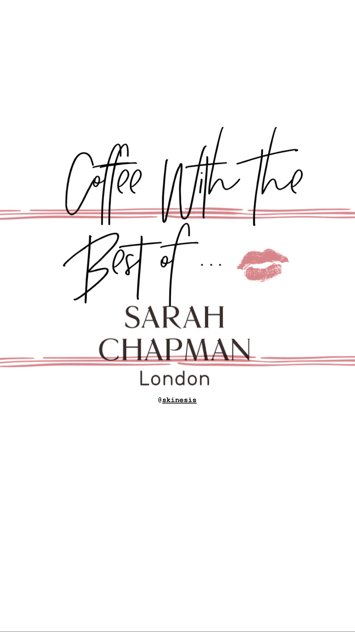 Coffee with the best of … Sarah Chapman ||IGTV